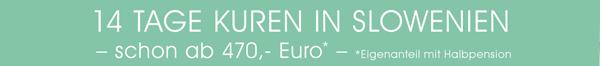 14 Tage kuren in Slowenien